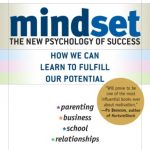 Book Summary: Mindset by Carol S. Dweck Ph.D.